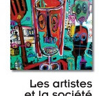 LES ARTISTES ET LA SOCIÉTÉ