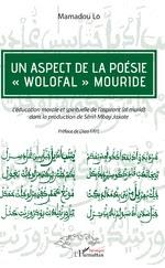 UN ASPECT DE LA POÉSIE «WOLOFAL» MOURIDE