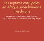 LES RUPTURES CONJUGALES EN AFRIQUE SUBSAHARIENNE MUSULMANE