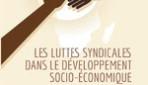 LES LUTTES SYNDICALES DANS LE DÉVELOPPEMENT SOCIO-ÉCONOMIQUE DE L'AFRIQUE  Le cas du sénégal